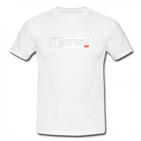 Built to be Destroyed T-shirt, white